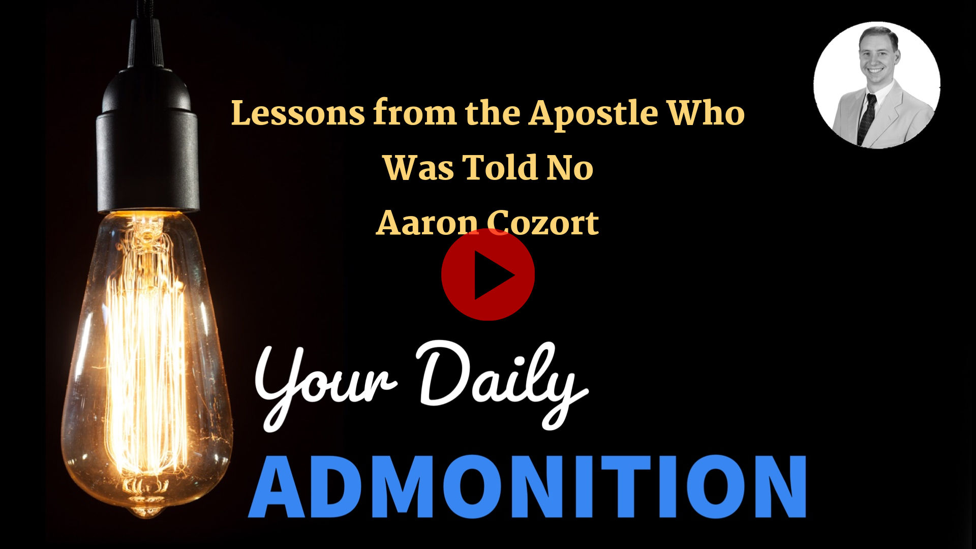 """Featured image for """"Lessons from the Apostle Who Was Told No – ep 13"""""""