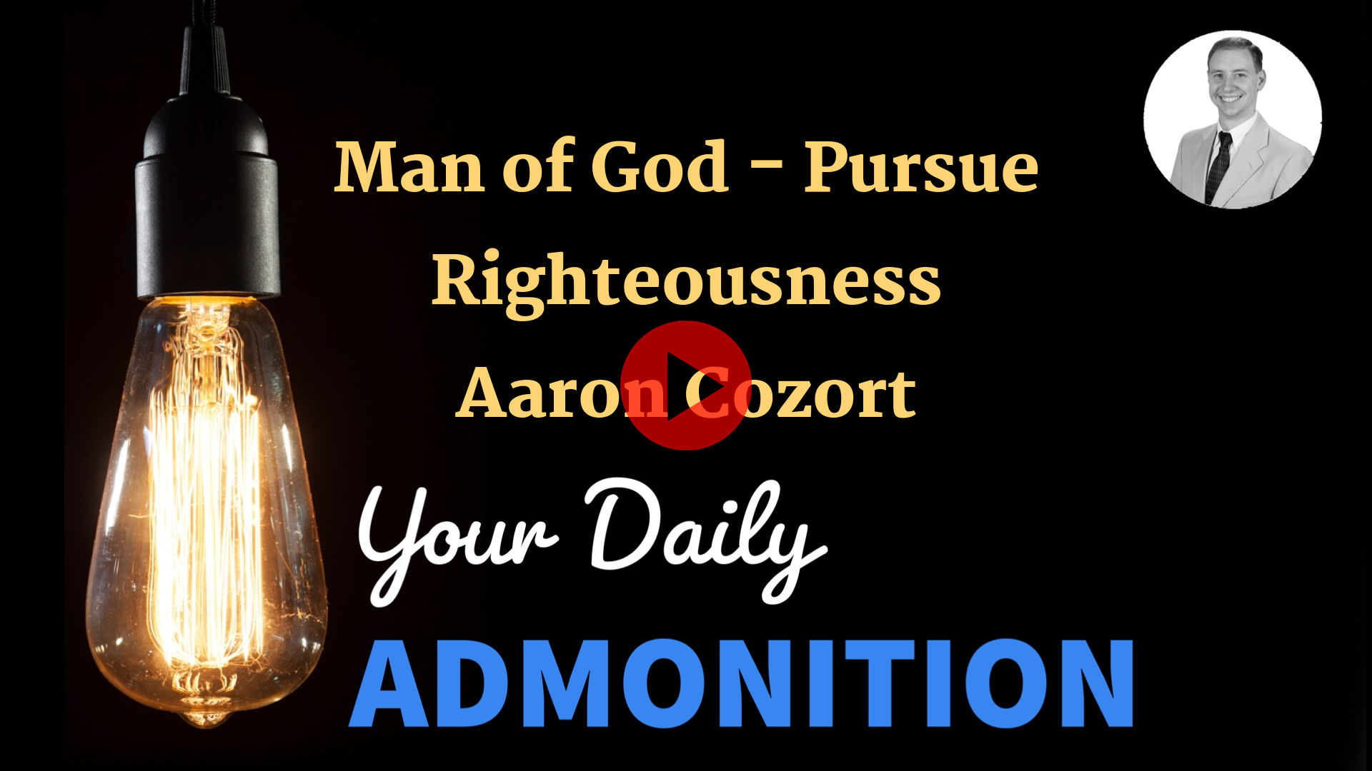 """Featured image for """"Man of God – Pursue Righteousness – ep 15"""""""