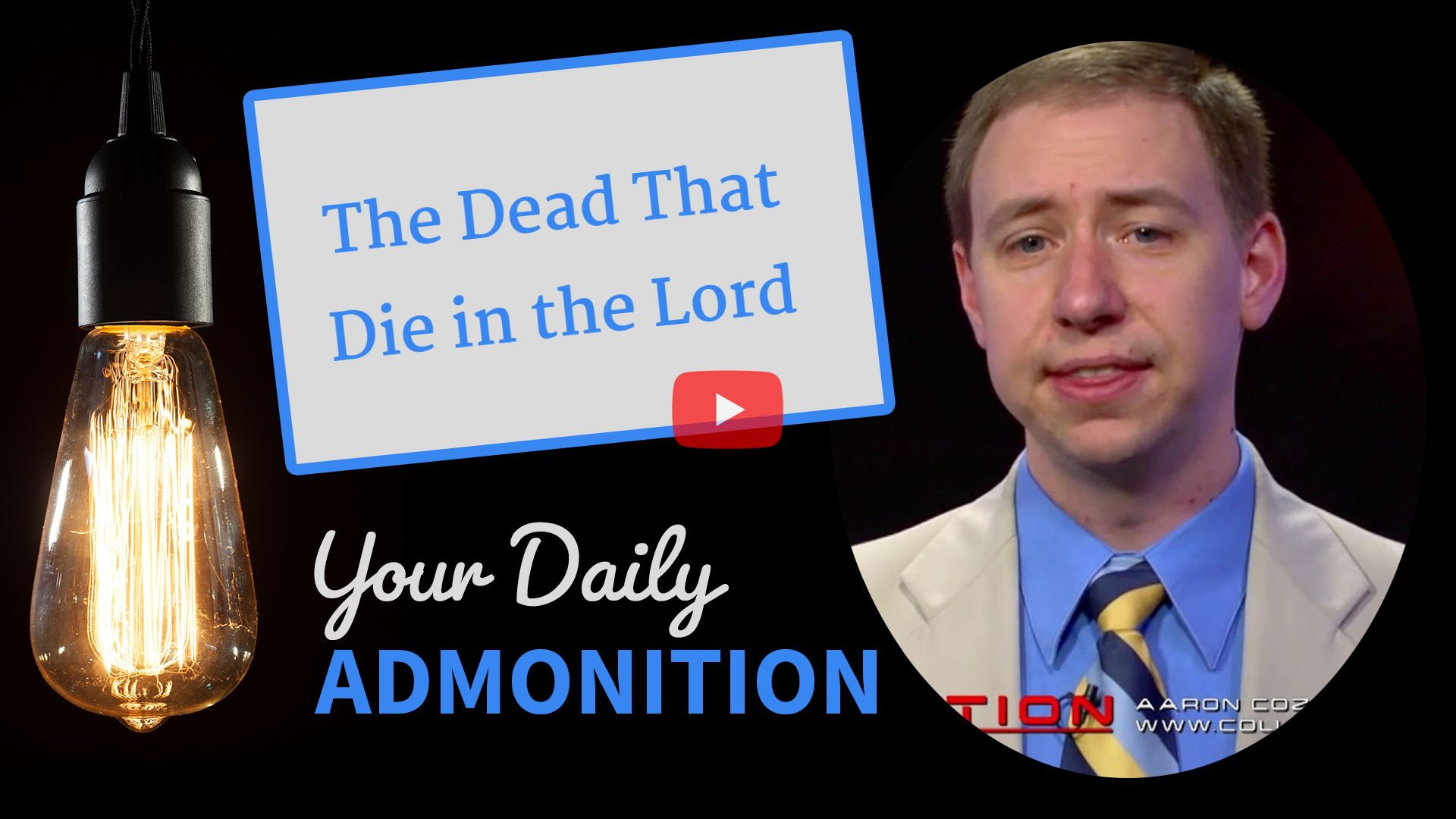 The Dead That Die in the Lord