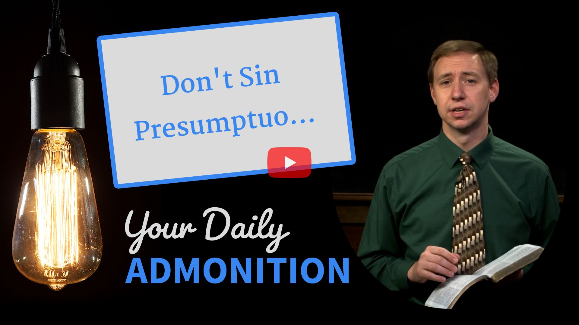 Don't Sin Presumptuously