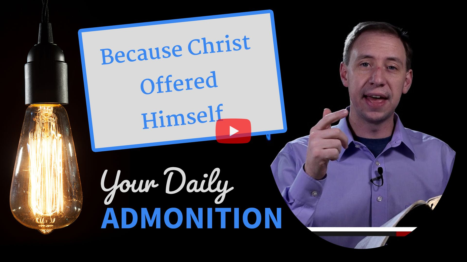 """Featured image for """"Because Christ Offered Himself"""""""