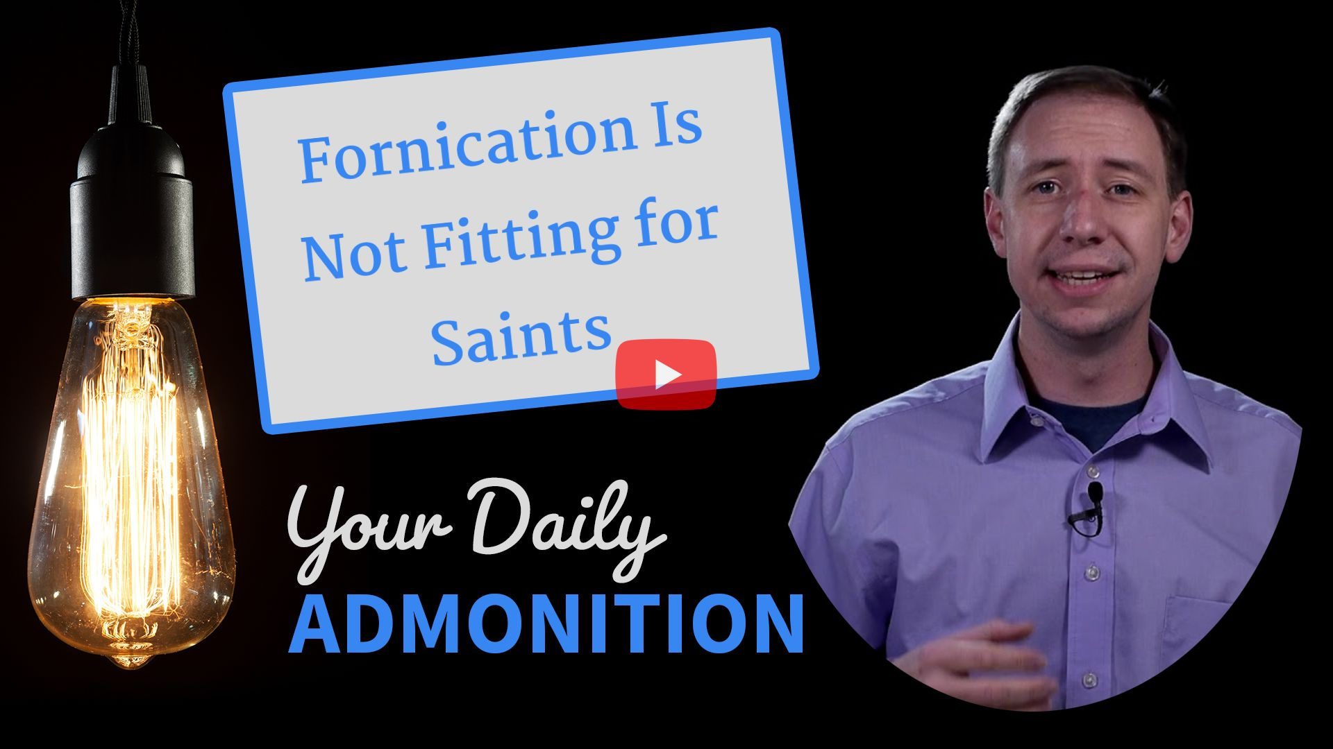 """Featured image for """"Fornication Is Not Fitting for Saints"""""""