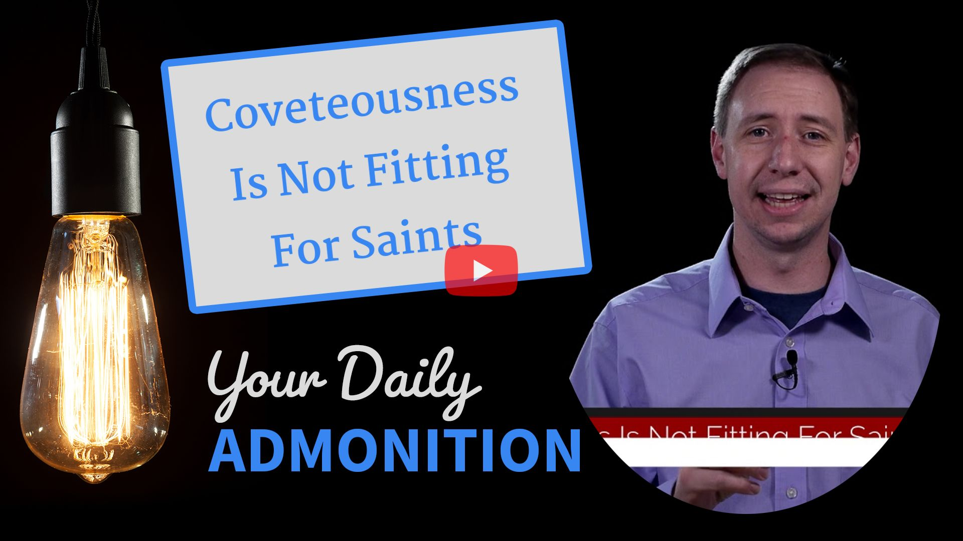 """Featured image for """"Coveteousness Is Not Fitting For Saints"""""""