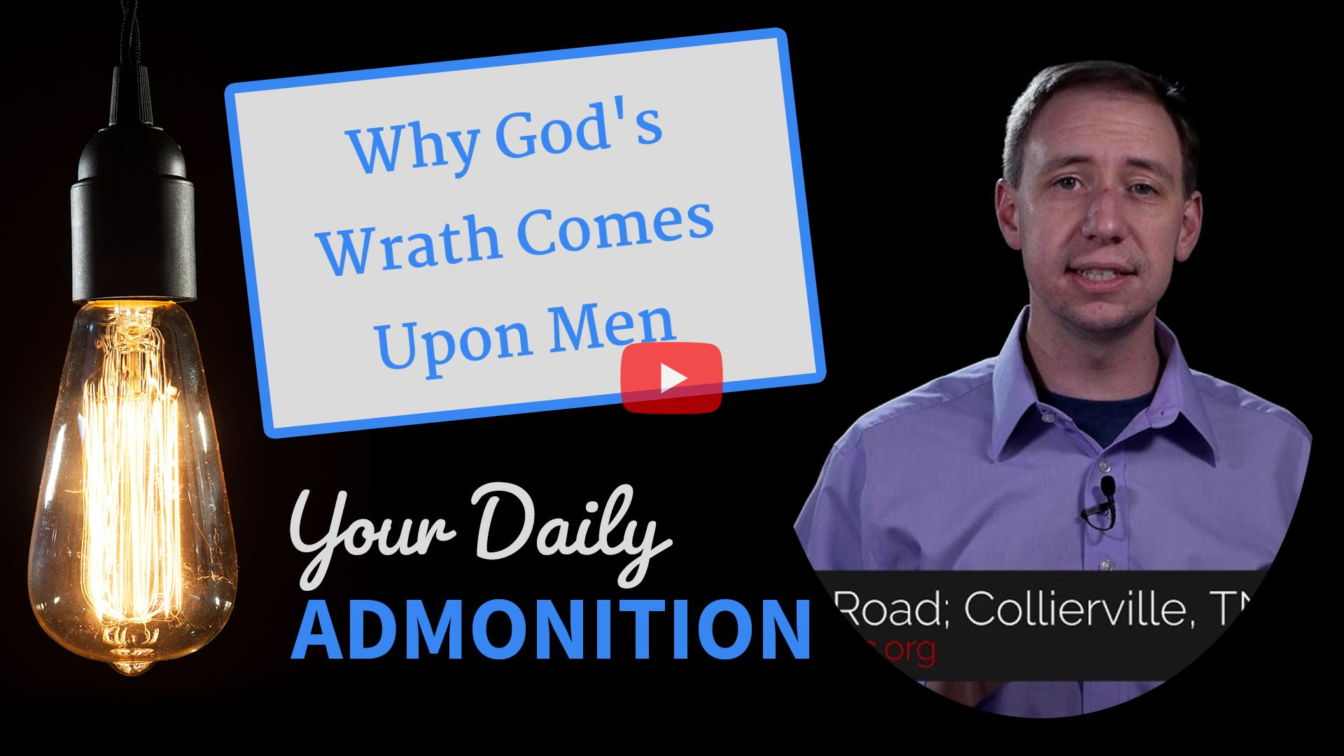 """Featured image for """"Why God's Wrath Comes Upon Men"""""""