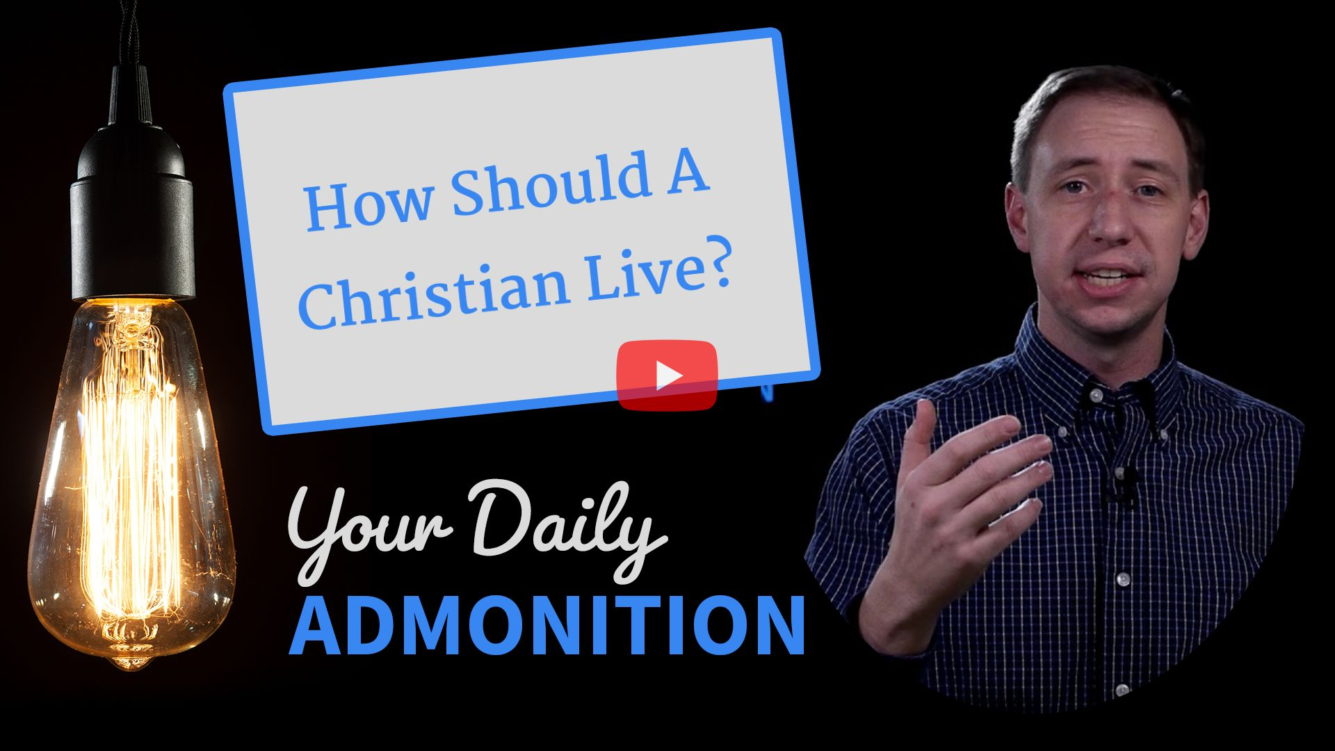 """Featured image for """"How Should A Christian Live?"""""""