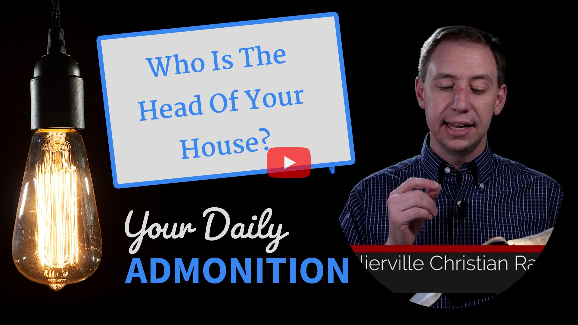 """Featured image for """"Who Is The Head Of Your House?"""""""