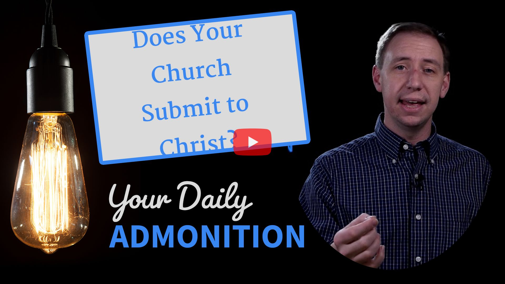 """Featured image for """"Does Your Church Submit to Christ?"""""""