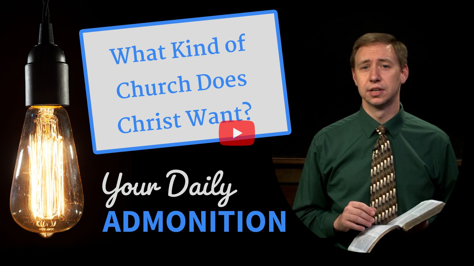"""Featured image for """"What Kind of Church Does Christ Want?"""""""