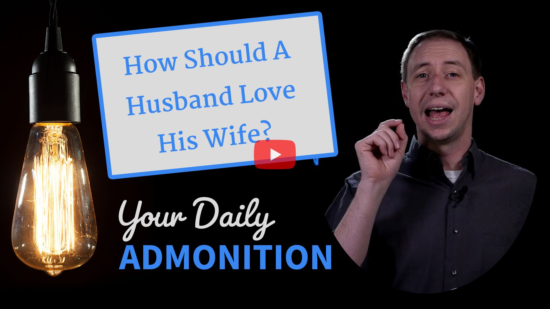 """Featured image for """"How Should A Husband Love His Wife?"""""""
