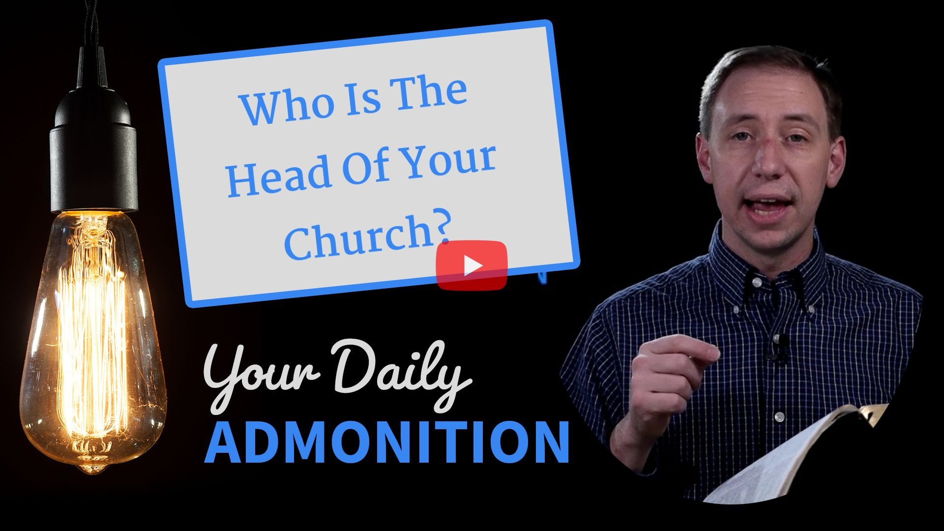 "Featured image for ""Who Is The Head Of Your Church?"""