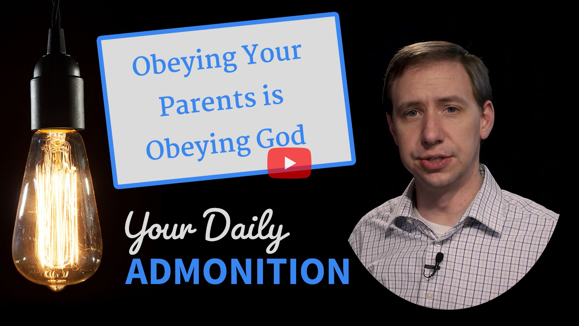"Featured image for ""Obeying Your Parents is Obeying God"""