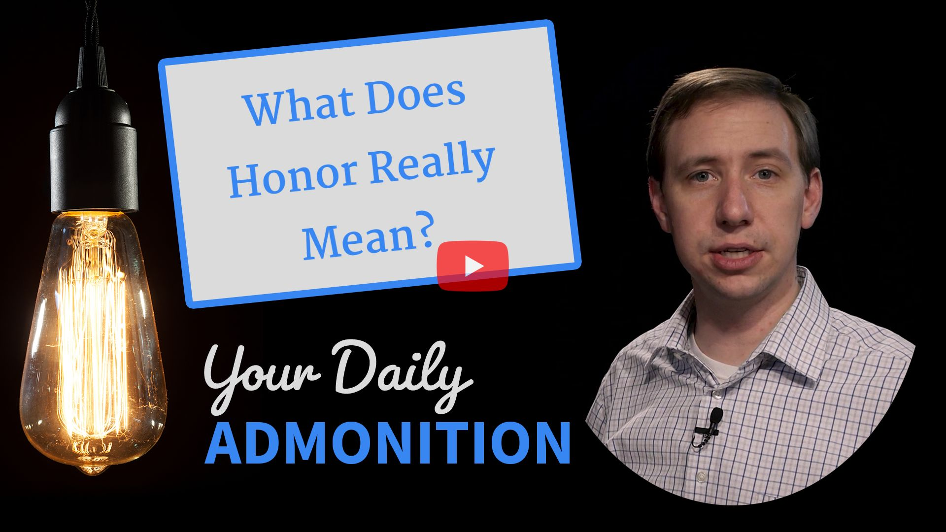 "Featured image for ""What Does Honor Really Mean?"""