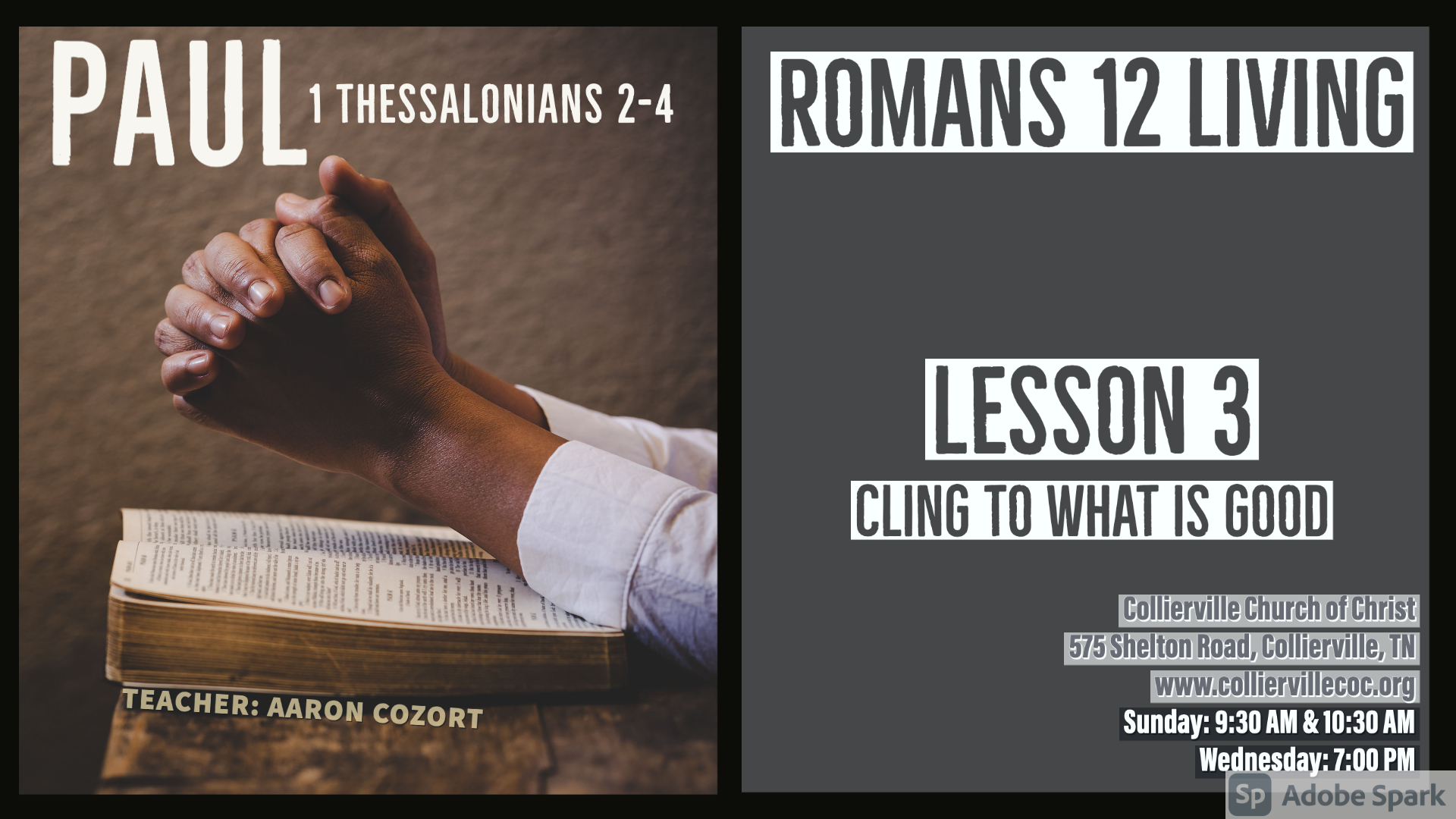 "Featured image for ""04-18-2021 – LIVE Stream – 1 Thessalonians 2-4 (Class) & Romans 12 Living (Lesson 3) – Cling to What is Good"""